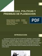 Estrategias, Politicas y Premisas de Planeacion