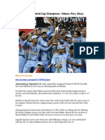 India Twenty 20 World Cup Champions –Videos, Pics, Story