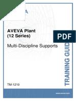 TM-1210 AVEVA Plant (12 series) Multi-Discipline Supports rev 3.0.pdf
