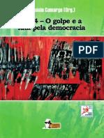 1964- O Golpe e a Luta Pela Democracia- Aspásia Camargo