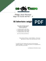 Farmer, Philip Joseph - El laberinto magico (Mundo del rio 4).doc