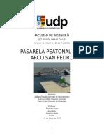 Informe Puente Peatonal Arco San Pedro Final