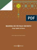 Madera de Un Palo Escrito_ Diego Ugalde de Haene
