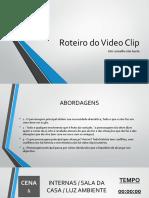 Roteiro Do Video Clip
