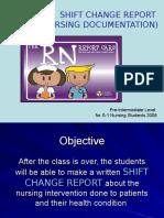 Shift Change Report