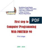 First Step to Computer Programming With FORTRAN 90