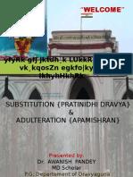 PRATINIDHI DRAVYA/Adulteration