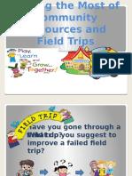 makingthemostofcommunityresourcesandfield-151003204512-lva1-app6892.pptx
