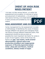 Management of High Risk Caries