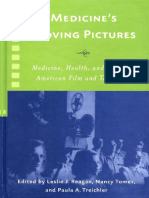 Leslie J. Reagan, Nancy Tomes, Paula a. Treichler-Medicine's Moving Pictures_ Medicine, Health, And Bodies in American Film and Television (Rochester Studies in Medical History) (2007)