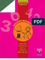 Unidades Didácticas para la Escuela Multigrado. Educación Matemática, 1º Básico.