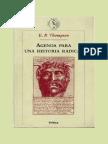 E. P. Thompson - Agenda Para Una Historia Radical