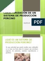 Caracterización de Un Sistema de Producción Porcino