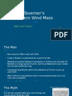 John Taverner's Western Wind Mass