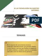 Impacto de Las Tecnologías en Nuestro Entorno