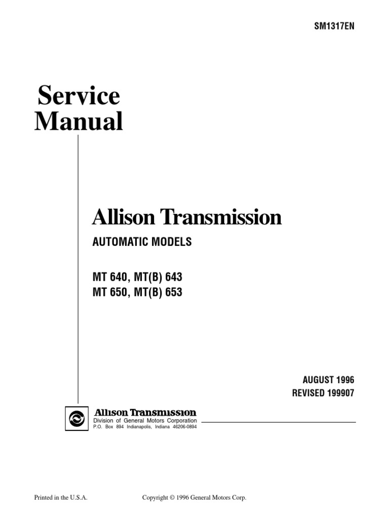 MT 600 Service Manual SM1317 199907 | Automatic Transmission | Transmission  (Mechanics)