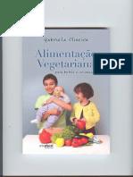 Alimentacao Vegetariana Para Bebes e Criancas (Gabriela Oliveira)