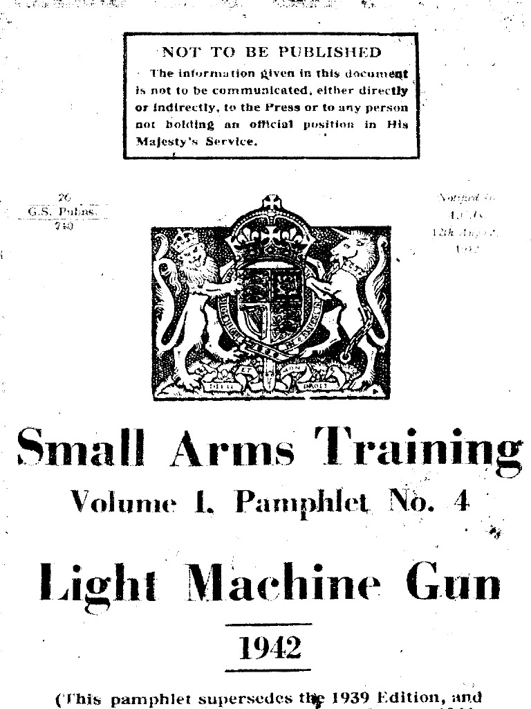 Bren Gun Small Arms Training Volume I. Pamphlet No. 4