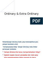 Ordinary & Extra Ordinary