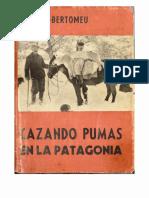 Andreas Madsen - Cazando Pumas en La Patagonia - 1956 - Buenos Aires