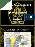 1 Jaw Crusher (Gilang Adi) 2012