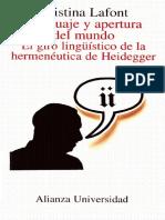 Cristina Lafont Lenguaje y apertura del mundo- El Giro Linguistico de la Hermeneutica De Heidegger.pdf