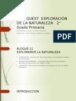 WEB QUEST  EXPLORACIÓN DE LA NATURALEZA   2°