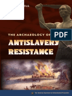 The Archaeology of AntiSlavery Resistance