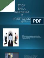 Etica en La Ingenieria e Investigacion Yesid Peña Diapositivas
