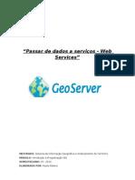 """Passar de dados a serviços"" - Web Services"