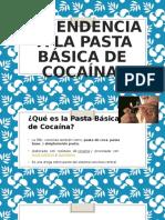 Dependencia  a la pasta básica de cocaína.pptx