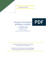 Godet, M. y Durance P.(2007)- Prospectiva Estratégica Problemas y Métodos