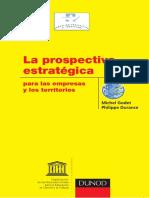 Godet, M. y Durance P. (2011) La Prospectiva Estratégica.