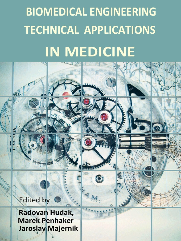 Biomedical Engineering Technical - Applications in Medicine ...