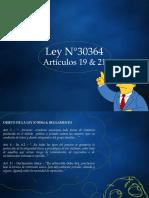 DERECHO CIVIL VI (OBLIGACIONES)  - Ley N°30364 Artículos 19 & 21