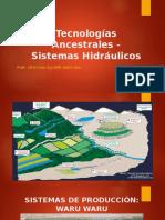 Tecnologías Ancestrales  pre incas 2