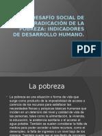 El Desafío Social de Erradicación de La Pobreza