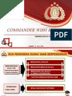 Paparan Commander Wish Kapolri