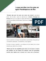 El Reportero Que Escribe Con Los Pies en Los Juegos Paralímpicos de Río