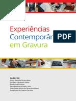Experiências Contemporâneas em Gravura