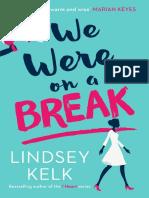 We Were On A Break by Lindsey Kelk - extract