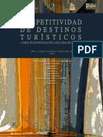 Competitividad de Destinos Turísticos Casos de Investigación Aplicada en Mexico