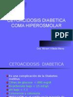 Cetoacidosis Diabética y Coma Hiperosmolar
