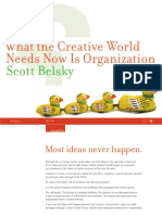 What creative world now needs is organization - Scott Belsky