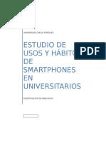 Investigación de Mercado - Estudio de Usos y Hábitos de Smartphones en Universitarios