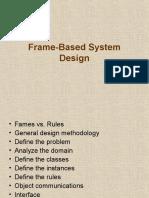 Frame-Based System Design