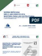 Ponencia Mexico Cambio Para Siempre Desde 1985 Norma Mexicana Nmx c 486 Onncce 2014 Mortero Uso Estructural Alvaro Perez