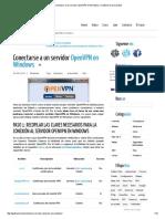Conectarse a Un Servidor OpenVPN en Windows y Mantener Tu Privacidad