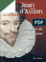 Aillon Jean d' - 1. Les Rapines Du Duc De Guise, Les.epub