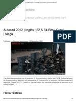 Autocad 2012 _ Inglés _ 32 & 64 Bits _ Crack _ Mega _ Recursos Arquitectura